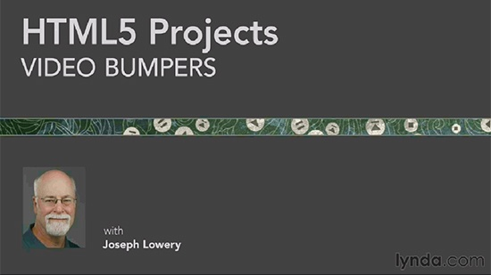 Lynda – HTML5 Projects: Video Bumpers http://tutdownload.com/all ...
