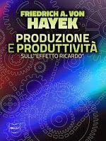 Diffidare dei dubbi come delle certezze: Perché Hayek si è collegato a David Ricardo Per un...