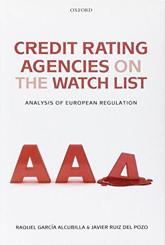 Download free Credit Rating Agencies on the Watch List: Analysis of European Regulation by Garcia Alcubilla Raquel Ruiz del Pozo Javier (2012-05-23) Hardcover pdf