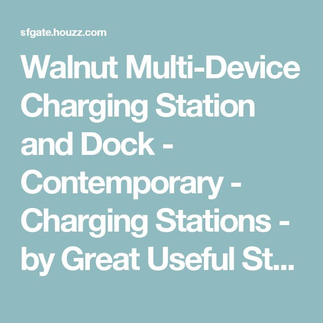 Walnut Multi-Device Charging Station and Dock - Contemporary - Charging Stations - by Great Useful Stuff / Towels By GUS