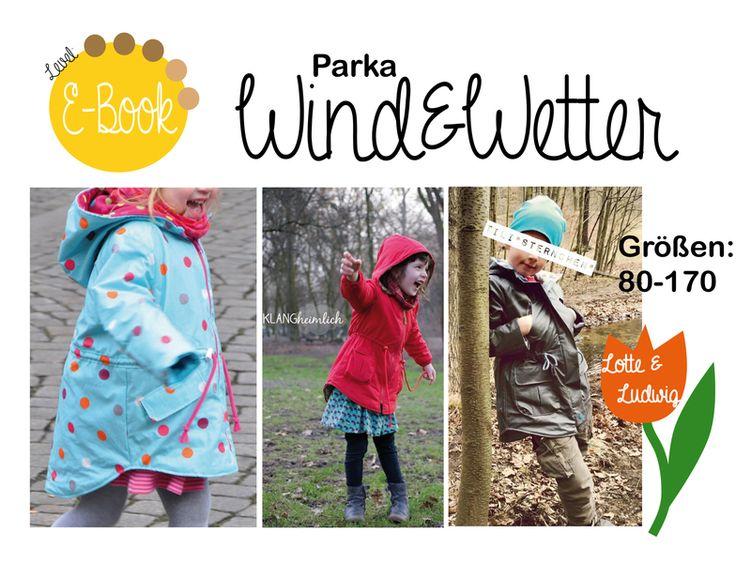 Nähanleitungen Kind - E-Book, Wind&Wetter Parka, Jacke Größe:80-170 - ein Designerstück von Lotte-und-Ludwig bei DaWanda