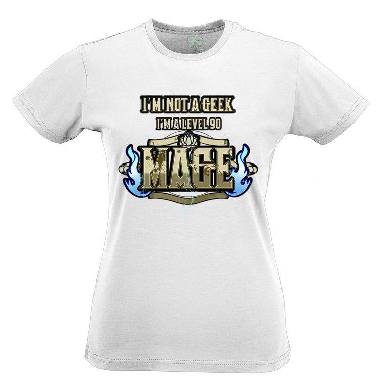 Custom T Shirt Design Women Comfort Soft Crew Neck I'm Not A Geek I'm A Level 90 Mage Mmo Rpg Sur Table Jeu De Role Femmes Shirt