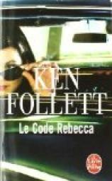 Le Code Rebecca par Ken Follett