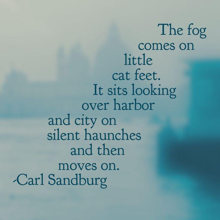 """The Fog"" by Carl Sandburg. #WordSwagApp"
