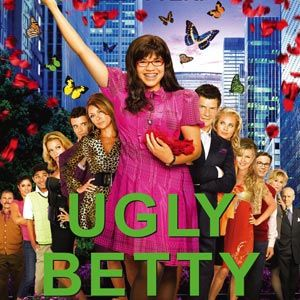 Ugly Betty...gone but not forgotten