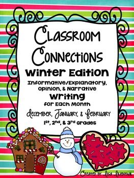 Common Core Writing: Monthly Classroom Connections ~ WINTER Edition {December, January, February} 1st, 2nd, 3rd
