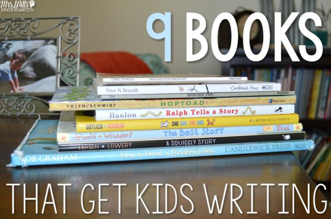 9 books that get kids writing in writers workshop