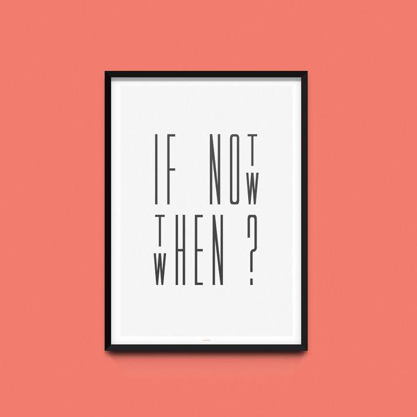 "Artprint, Druck, Poster ""If not now"" // print with quote via DaWanda.com"