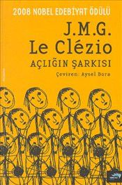 Açlığın Şarkısı - J.M.G. Le Clezio