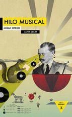 hilo musical-miqui otero- Rec.: El Guardian