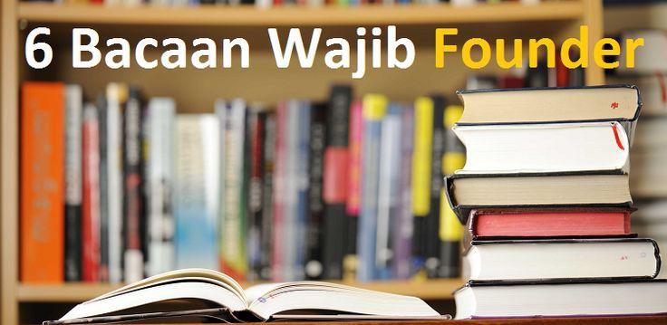 6 Bacaan Wajib Founder