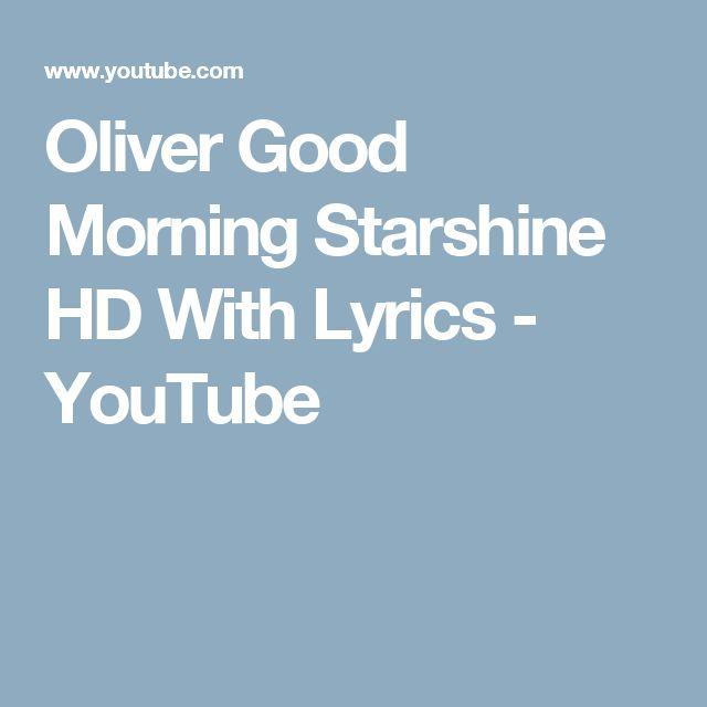 Oliver Good Morning Starshine HD With Lyrics - YouTube