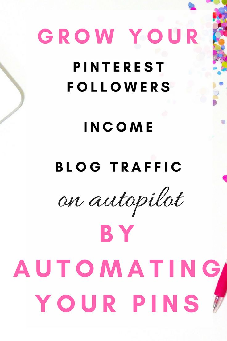 Grow your Pinterest followers, income, blog traffic on autopilot by automating your pins. Click to get started for free.