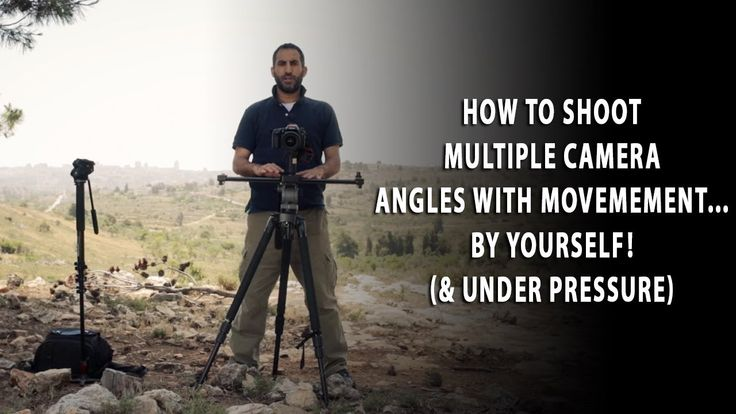 How to shoot multiple camera angles with camera movement by yourself