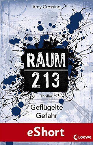 (eBook) Raum 213 - Geflügelte Gefahr: Das eShort von Amy Crossing, http://www.amazon.de/dp/B00K9RYEZ6/ref=cm_sw_r_pi_dp_VQEwwb18333GT