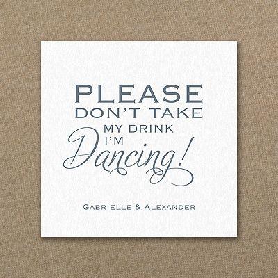 'Please Don't Take My Drink - I'm Dancing' Coaster #coaster #wedding