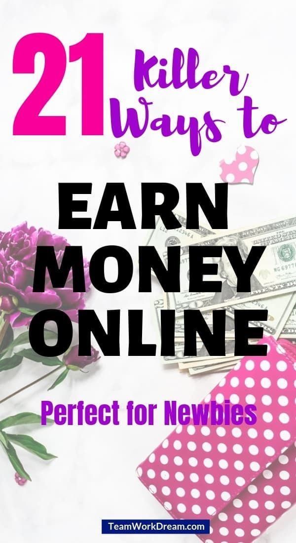 21 Killer Ways to Earn Money Online
