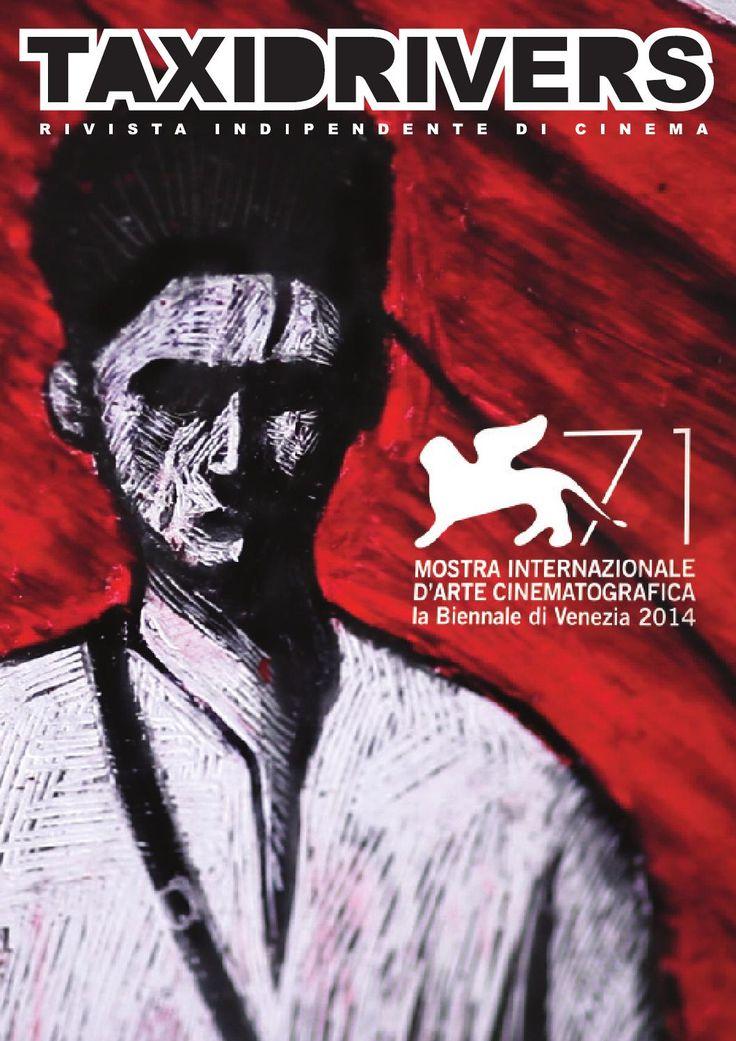 Speciale Venezia 71  Speciale Taxi Drivers dedicato alla 71ma edizione della Mostra del Cinema di Venezia (settembre 2014)