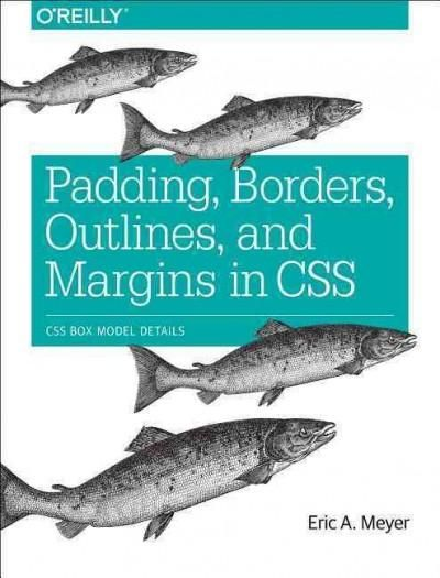 padding borders outlines and margins in css