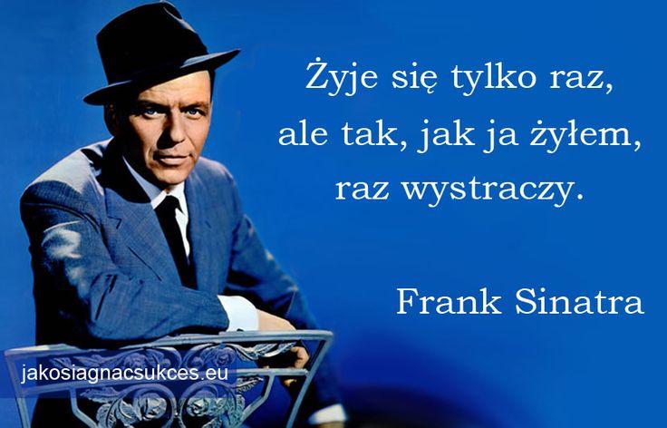 #FrankSinatra #cytat
