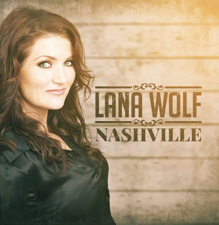 Lana Wolf - Nashville (Album) #country