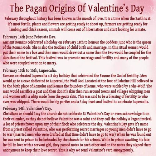 "wiccanforest: "" wiccateachings: "" Happy Lupercalia. The Pagan Origins of Valentine's Day. Those looking for the origins of Valentine's Day inevitably encounter the ancient Roman festival of Lupercalia. Lupercalia was a very ancient festival observed..."