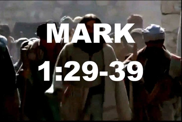 Mark 1:29-29 Jesus Cures Peter's Mother-In-Law - Sunday February 8, 2015