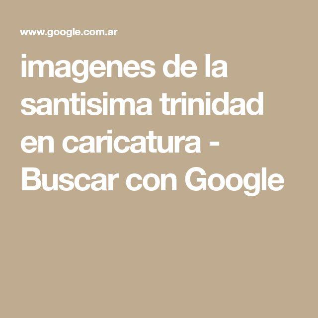 imagenes de la santisima trinidad en caricatura - Buscar con Google