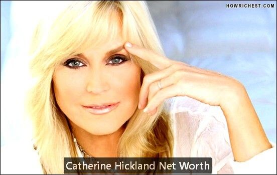 Catherine Hickland Net Worthis $20 Million      Date of Birth    Birthplace    Profession Actress, Singer, Writer   Nationality     Catherine Hickland Net Worth:She is an American actress, writer, singer, and businesswoman, with a net worth of $20 million. She was born in...