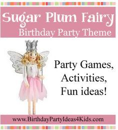 Sugar Plum Fairy Birthday Party Theme Fun ideas for a Sugar Plum Fairy birthday…
