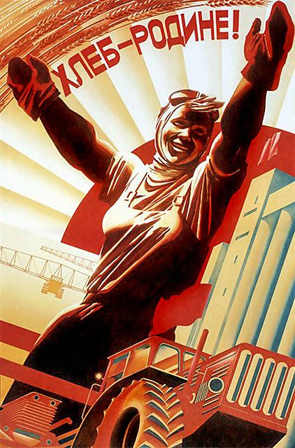 """""""Bread - to Motherland!"""" USSR poster"""