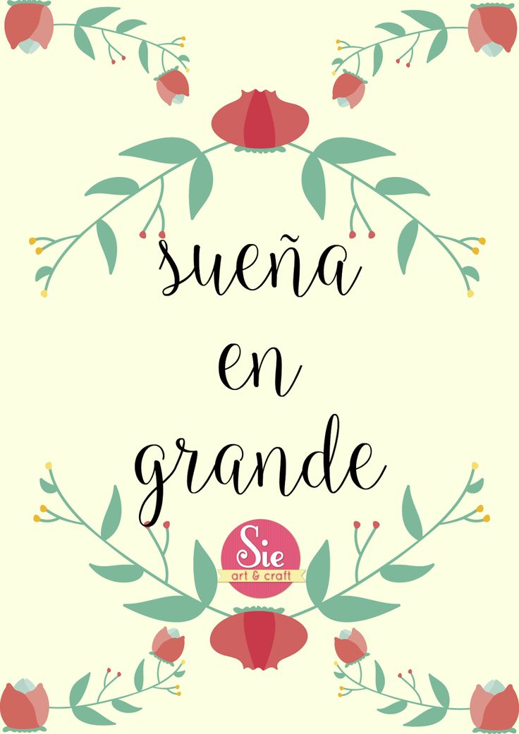 Sie - Art & Craft: Sueña en Grande ♥