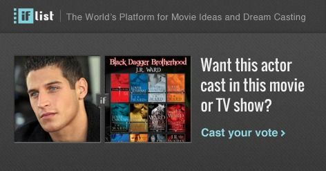 Chris Lykins as Quinn in The Black Dagger Brotherhood? Support this movie proposal or make your own on The IF List.