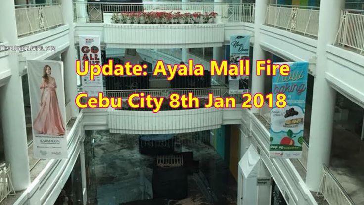 Update: Ayala Mall Fire out  Cebu City 8th Jan 2018 - Cebu Picture
