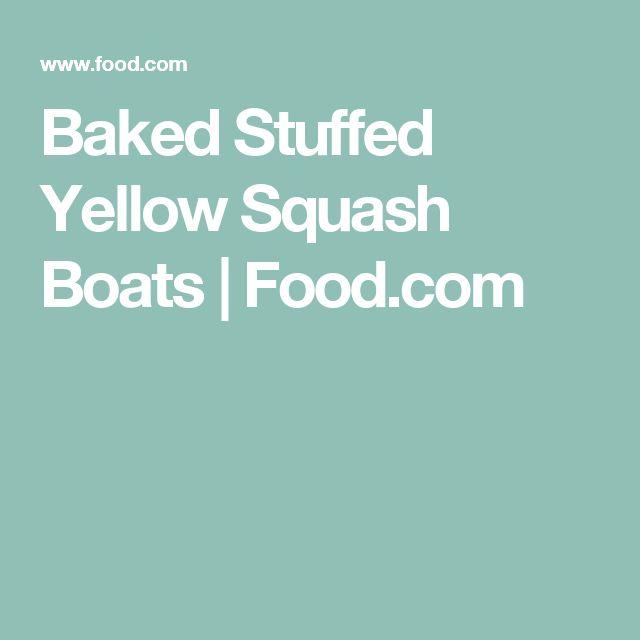 Baked Stuffed Yellow Squash Boats | Food.com