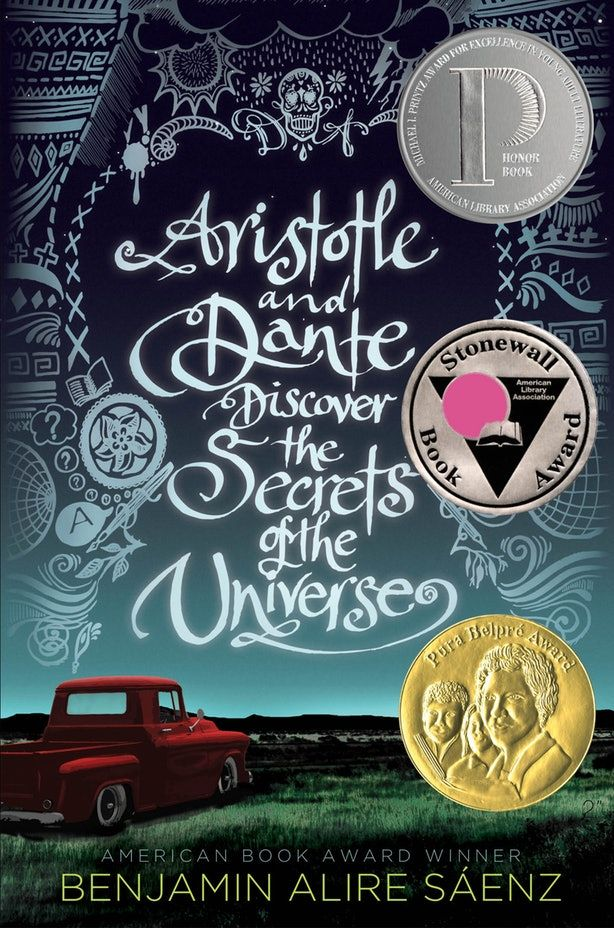 Aristotle and Dante Discover the Secrets of the Universe - Benjamin Alire Saenz Dante and Ari couldn't be more different but against all odds, when they meet, they develop a special bond that will teach them the most important truths of their lives and help define the people they want to be. But there are big hurdles in their way and only by believing in each other can Ari and Dante emerge stronger on the other side.