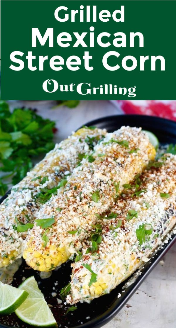Jun 17, 2020 – Easy recipe for Grilled Mexican Street Corn with a delicious coating of cotija cheese, mayo and sour crea…