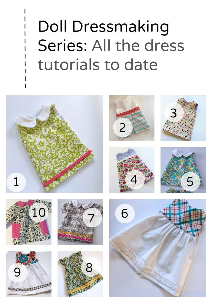 Ten Doll Dress tutorials and the free patterns to make them