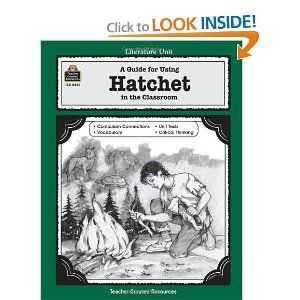 A Literature Unit For Hatchet Book By Gary Paulsen Donna Ickes Edward Sciranko