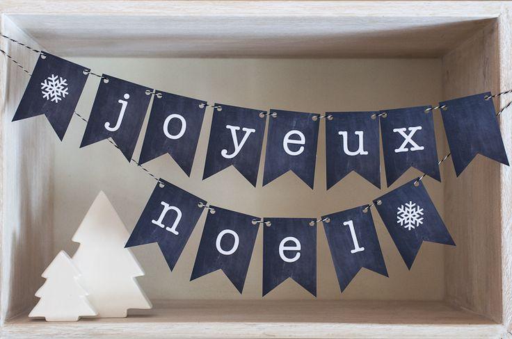 Free Printable Holiday / Christmas Bunting - Joyeux Noel in Chalkboard Style