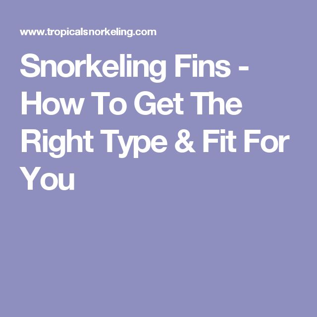 Snorkeling Fins - How To Get The Right Type & Fit For You