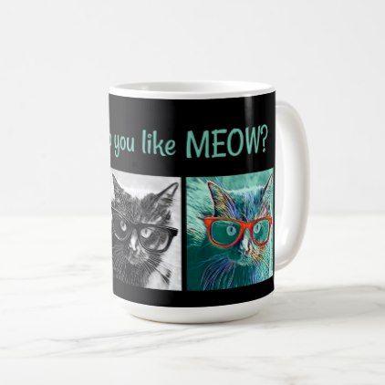 #How do you like MEOW? Cats in Glasses (aqua/black) Coffee Mug - #drinkware #cool #special
