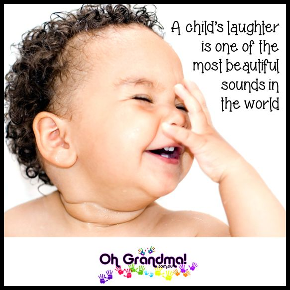 A child's laughter is one of the most beautiful sounds in the world
