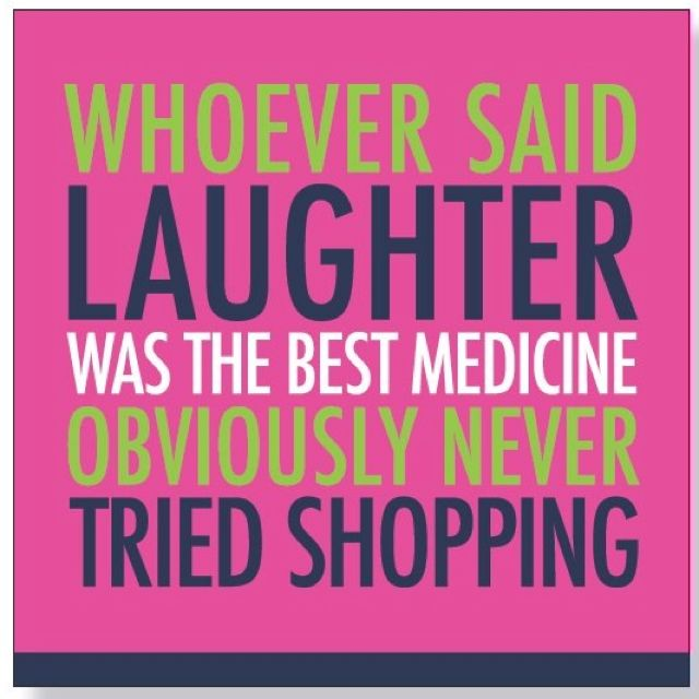 Image Result For I Love Shopping Quotes Girly Quotes On Smile