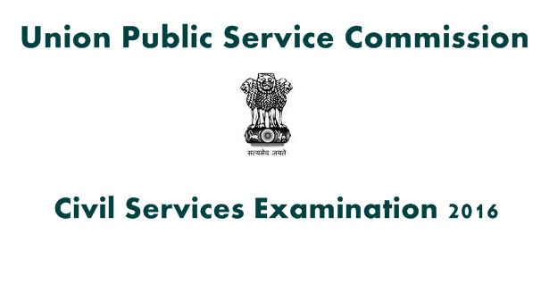 UPSC Civil Services Examination 2016 ~ Indian Jobs Alerts | Latest Government Jobs in India