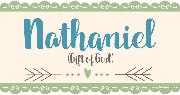 All About The Name Nathaniel Meaning Origin And Popularity Of Nathaniel What Does Nathaniel Mean Click Fo Baby Names Names With Meaning Hipster Baby Names