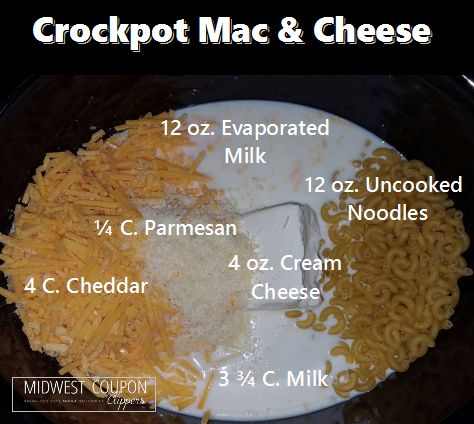 Crockpot Mac & Cheese Ingredients: 12 ounce no cook elbow macaroni 3 & 3/4 cups milk 12 ounces evaporated milk 4 cups shredded cheddar cheese 1/4 cup grated parmesan cheese 1/2 tsp. ground …