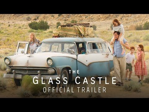 The Glass Castle (2017) Official Trailer - Starring Brie Larson,  Woody Harrelson, Naomi Watts, Max Greenfield, Sarah Snook, and Robin Bartlett. Based on the best-selling memoir by Jeanette Walls. Chronicling the adventures of an eccentric, resilient and tight knit family. 'The Glass Castle' is a remarkable story of unconditional love. - In theaters August 11, 2017.   Lionsgate Movies