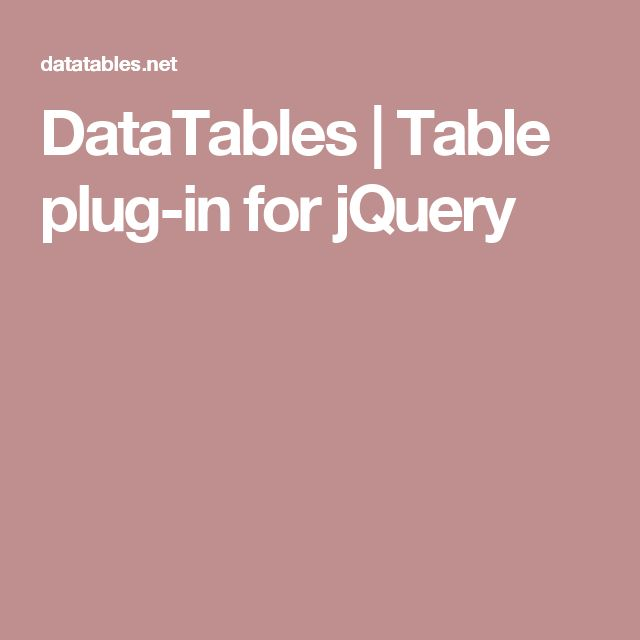 datatables table plug in for jquery