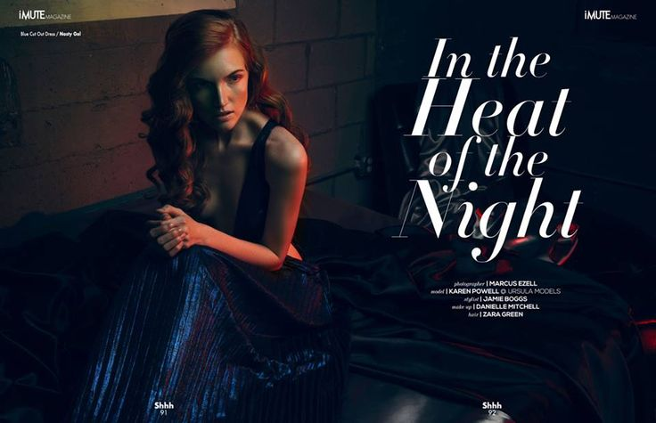 In the Heat of the Night Editorial - iMute Magazine Summer Issue #11 2015 Photographer | Marcus Ezell Model | Karen Powell @ Ursula Wiedmann Models Stylist | Jamie Boggs Make up | Danielle Mitchell Hair | Zara Green